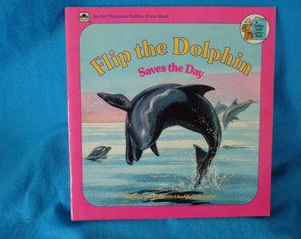 vintage 1984 Flip the Dolphin Saves the Day book by Olena Kassian
