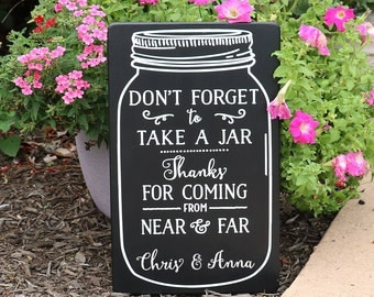 Mason Jar Wedding Sign / Grab a Jar Wedding Reception Thank You Wood Sign