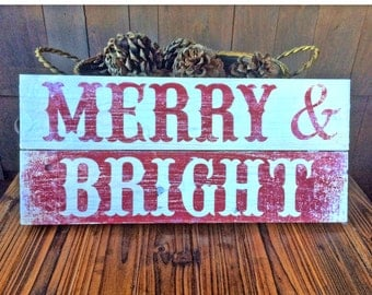 Merry & Bright Rustic Christmas Holiday Sign 7x16 Holiday Decor - Made in USA