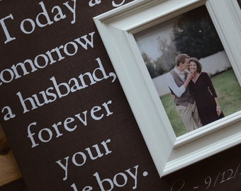 Today A Groom Tomorrow A Husband Forever Your Son Picture Frame, Mother Of The Groom Frame, Wedding Picture Frame, Personalized Frame, 16x16
