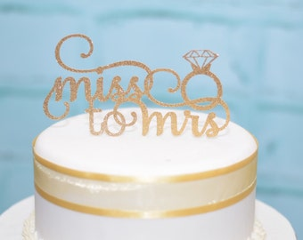 Miss to Mrs Cake topper - Bridal Shower Cake Topper - From Miss to Mrs Cake Topper - Bridal Shower Decorations