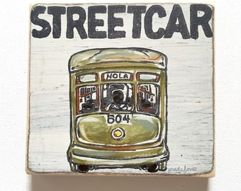 Streetcar: Wood Sign, New Orleans Art, New Orleans Gift, St Charles Ave, French Quarter, Louisiana Art, Southern Gift, NOLA Art