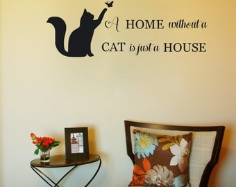 A Home Without A Cat Is Just A House   Family Wall Decals   Wall Decal Part 56