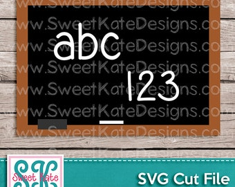 abc123 Chalkboard SVG JPG PNG School {Scrapbook Die Cut or Heat Transfer Vinyl Cut} Cricut Silhouette Instant Download Sweet Kate Designs