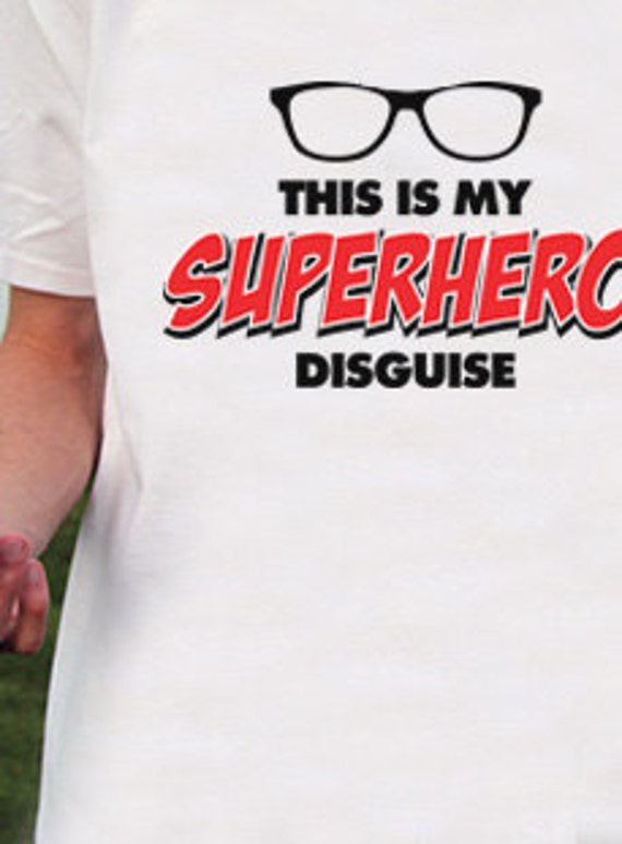 This is My Superhero Disguise T-Shirt