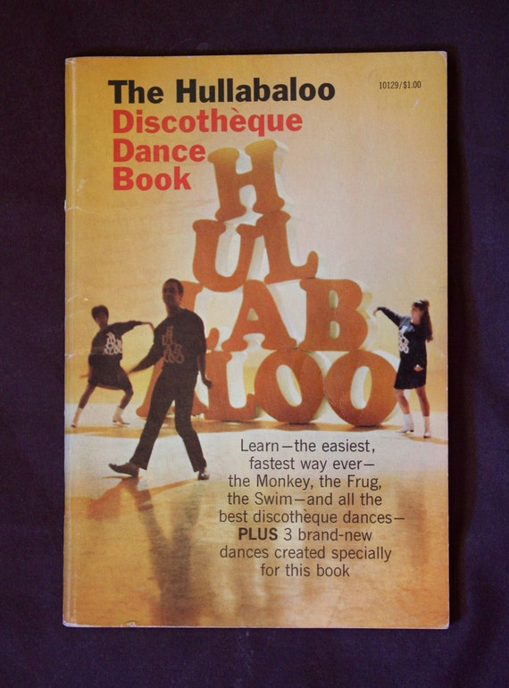 NB ** RESERVED For Mod Goddess **The Hullabaloo Discotheque Dance Book