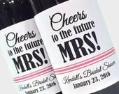 Bridal Shower Favor or Bachelorette Favor - Mini Wine Labels - Cheers to the Future MRS!  - Custom mini wine bottle labels