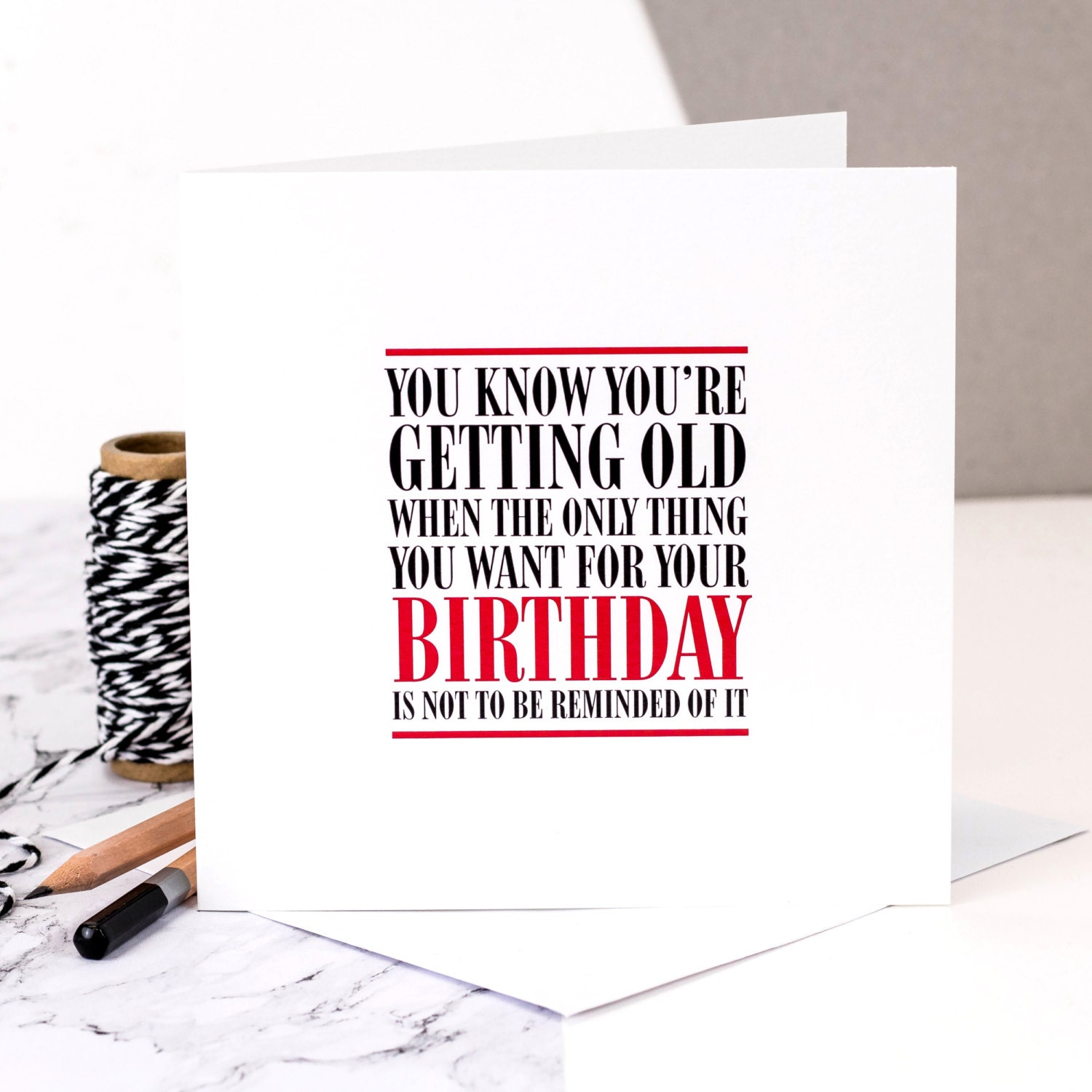 Funny Birthday Card 'You Know You're Getting