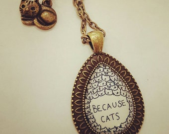 Because Cats Brass Pendant