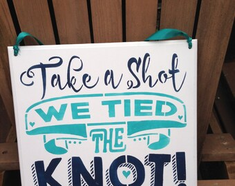 Take a Shot,we tied the knot,nautical weddings,water weddings,sailors wedding,anchors and knots,take a shot,wedding decor,beach weddings