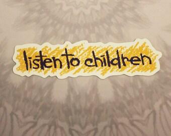 Listen To Children Outdoor Magnet