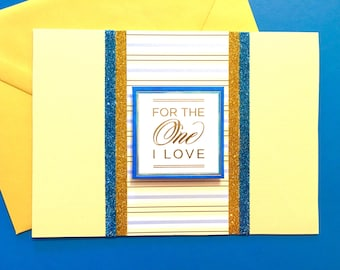 Father's Day Card / Elegant Father's Day / For The One I Love Father's Day Card