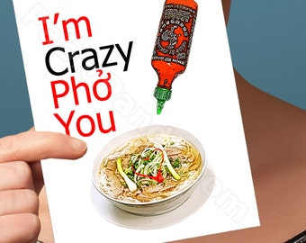 Funny Valentine Card | I'm Crazy Pho You Card | Valentines Day Card I Love You Card Anniversary Card for Boyfriend Gift for Her Him Men Man