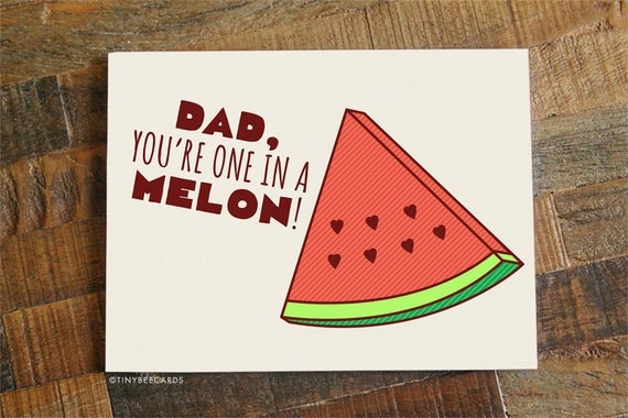 Funny Fathers Day Card One In A Melon Card For Father Dad Card