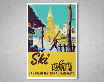 Ski in Canada's  Laurentian Mountains Vintage Travel Poster - Poster Print, Sticker or Canvas Print