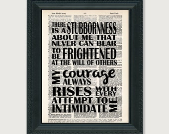 Jane Austen- There is a Stubbornness - My Courage Always Rises - Attempt to Intimidate Me -  Pride and Prejudice Quote -  Dictionary Print