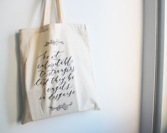 Be Not Inhospitable To Strangers - Natural Cotton Tote Bag / Market Bag / Shopping Bag