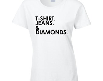 Shirt Jeans And Diamonds Fun Graphic T Shirt