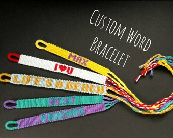 Custom - Word or name friendship bracelet made to order hand woven customised wristband choose your word and colours bespoke