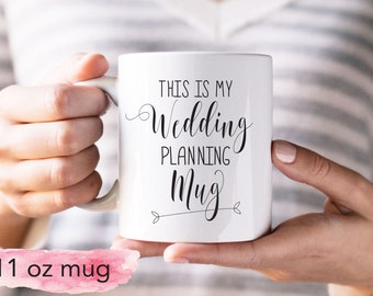 Wedding Planning Mug, Bride to Be Mug, Coffee Mug, Custom Mug, Wedding Mug, 11oz or 15oz