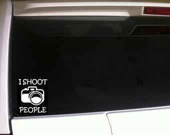 "I Shoot People Camera 6"" Vinyl Sticker Decal *F45 Photographer Professional Wall Laptop Car Model"