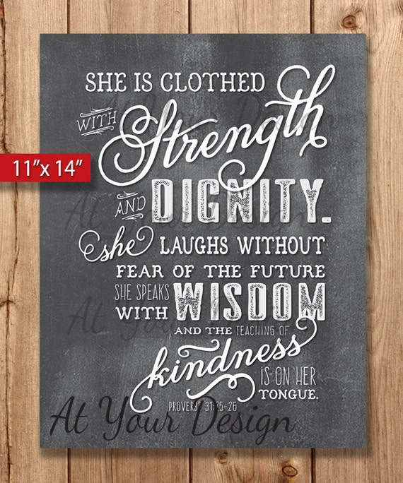 She Laughs Without Fear Of The Future: Y. Proverbs 31 Vs 25-26. She Is Clothed With Strength And