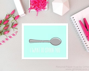 I wanna spoon you- Funny Anniversary Card - Funny Relationship Card - Funny I love you card - Funny I miss you Card - Spooning