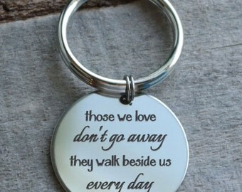 Those We Love Don't Go Away Personalized Key Chain - Engraved