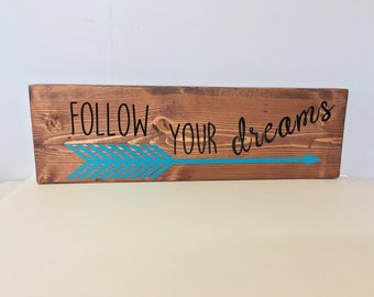 Follow Your Dreams Wooden Sign, Wood Arrow Sign, Arrow Sign, Arrow Decor, Boho Style Decor, Teal,  Rustic Wood Sign, Follow Your Dreams Sign