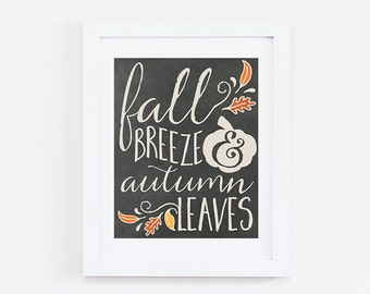 Fall Sign - Thanksgiving Sign - Thanksgiving Decor - Fall Decorations - Fall Decor - Autumn Leaves - Autumn Decor - Fall Gift - Fall Print