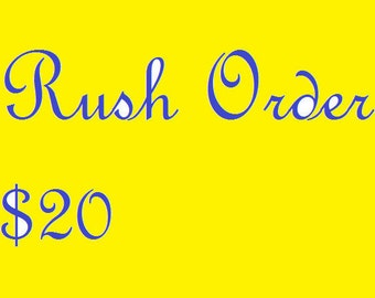 Rush Order your Purchase