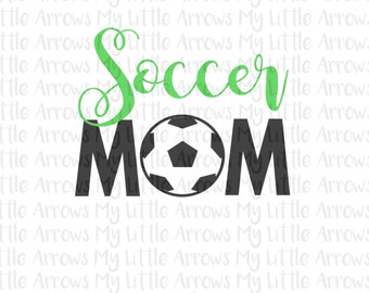Soccer mom SVG, DXF, EPS, png Files for Cutting Machines Cameo or Cricut // Soccer mom svg