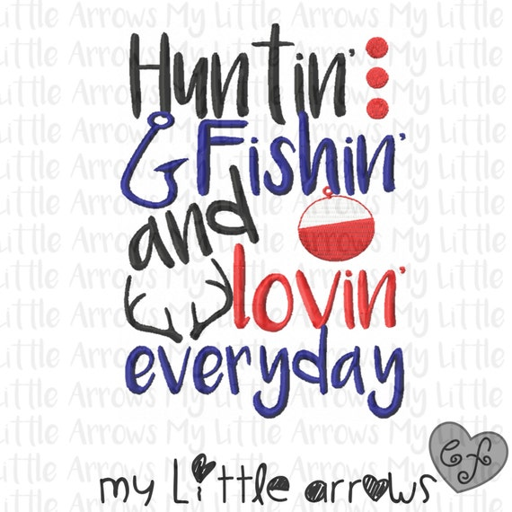 Hunting fishing 5x7 embroidery file jef file cute kids for Hunting fishing loving everyday