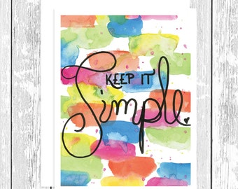 """NOTECARD: Keep It Simple Abstract Watercolor; Blue, Pink, Green, Orange Hand Lettered 4.25"""" x 5.5"""" A2 Greeting Card, Gift for Her, Mom Gift"""