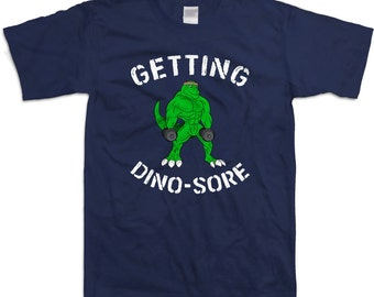 Funny Workout Shirt Getting Dino-Sore Dinosaur Shirt Gym T Shirt Fitness Clothes Lifting Tops Workout Outfits Body Building Mens Tee WT-175