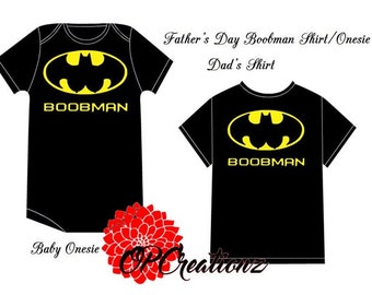 Fathers Day Father Son Set FATHERS DAY Boobman Shirt and Boobman Onesie
