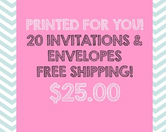 Printed Invitations, Printed for you