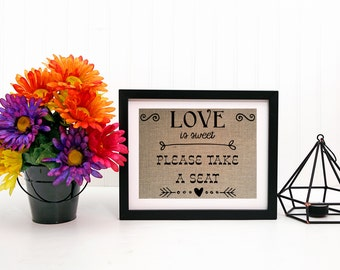 Love is sweet sign, wedding seating sign