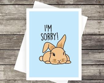 I'm Sorry! Card | Apology Card, Please forgive me, Blank Card, Bunny Card, Sad