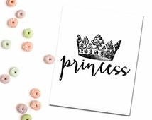 Princess Poster Baby Room Print Decor Digital Download Vintage Crown Calligraphy Quote Art Black and White Cute Sweet Nursery Prints 8x10