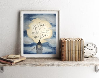 """Peter Pan Art Print, """"To Live Will Be an Awfully Big Adventure"""" Watercolor Printable Quote, 8x10 Neverland Poster Bedroom Wall Art Decor"""