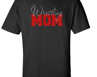 Wrestling Shirt.  Wrestling Mom.  Mom sports shirts.  Wrestling Tees.  Custom Wrestling Shirts.  Moms with wrestlers.