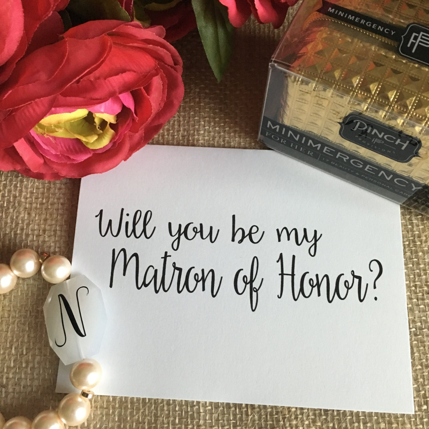 Will You Be My Matron Of Honor Maid Of Honor And By
