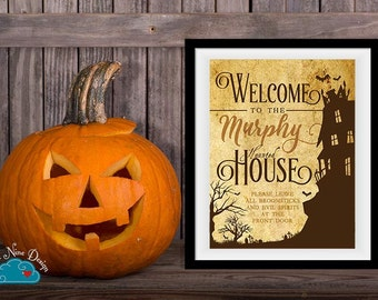 Personalized Halloween Printable Sign - Welcome to our Haunted House Sign - Halloween Party Decorations - Vintage Halloween