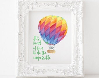 Its kind of fun to do the impossible print, hot air balloon print, its kind of fun to do the impossible printable, hot air balloon printable