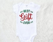 Best gift ever, Infant bodysuit, Real Glitter, Baby's first Christmas, Glitter Shirt, Santa Photo, Sparkle shirt