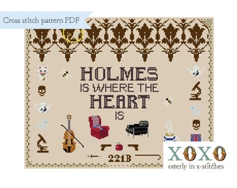 Sherlock Cross Stitch Pattern Digital Download PDF File Holmes Is Where The Heart Is Sherlock Holmes Sampler John Watson XStitch 221B