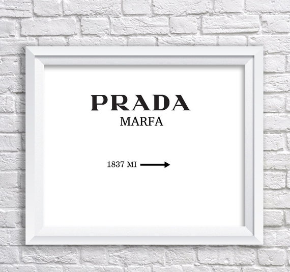 prada marfa poster prada marfa print prada marfa by grafikshop. Black Bedroom Furniture Sets. Home Design Ideas