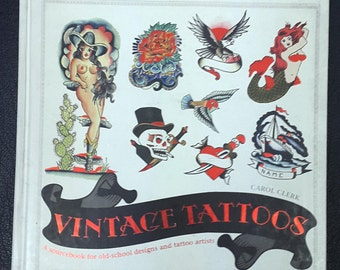 Vintage Tattoos: a sourcebook for old-school designs and tattoo artists