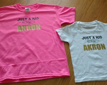 Just a kid from Akron Shirt
